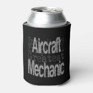Aircraft Mechanic Extraordinaire Can Cooler