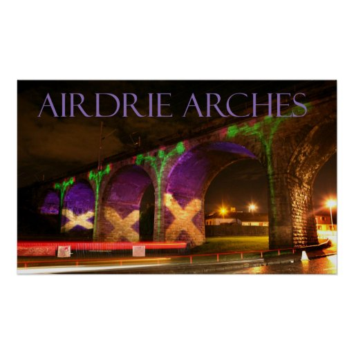 airdrie arches poster