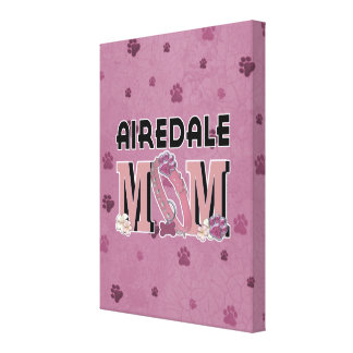 Airedale MOM Stretched Canvas Print