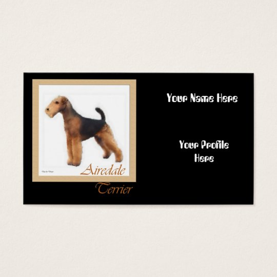 Airedale Terrier Art, Your Name Here Business Card