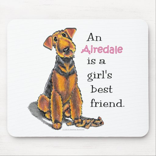 Airedale Terrier Girls Best Friend Mouse Pads
