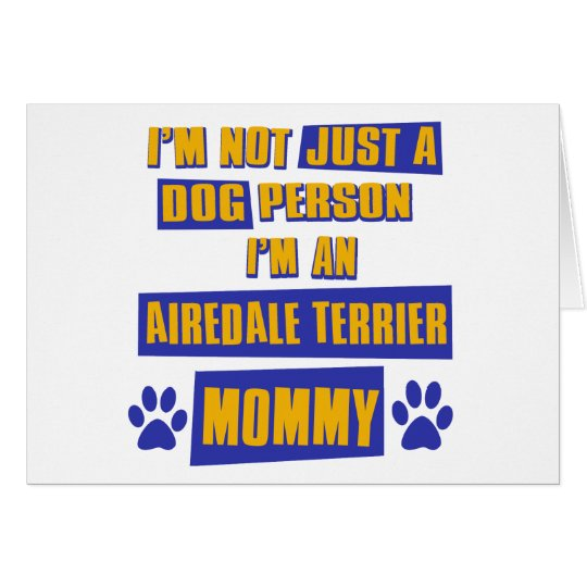 Airedale Terrier Mummy Card