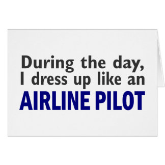 AIRLINE PILOT During The Day Card