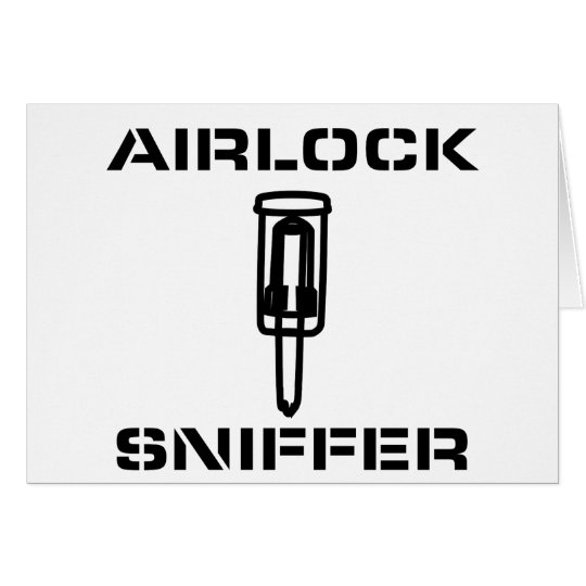 Airlock Sniffer Greeting Card