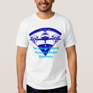 airlogob, San Diego County Airports Means Business T Shirts