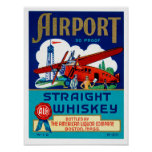 Airport Straight Whiskey Posters