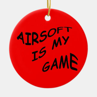 Airsoft is My Game Ornament