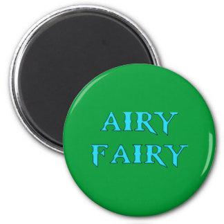 airy fairy 6 cm round magnet