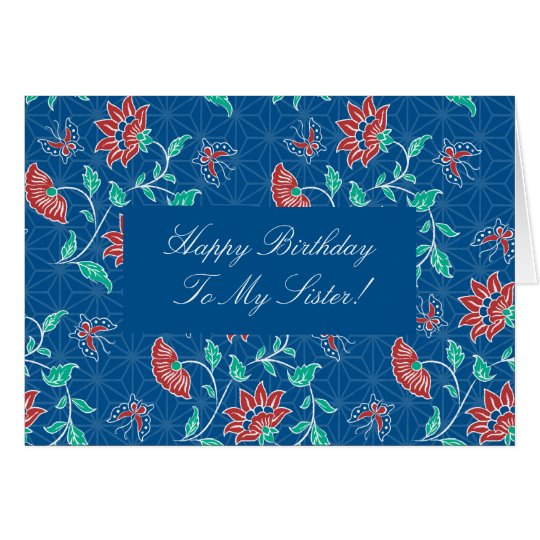 Aiyana Floral Batik Happy Birthday Sister Card