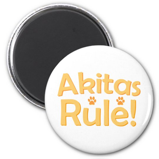 Akitas Rule! 6 Cm Round Magnet