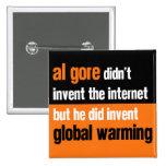Al Gore Didn't Invent 15 Cm Square Badge