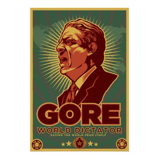 Al Gore for Dictator Poster - Customised