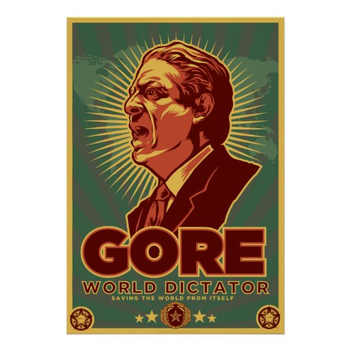 Al Gore for Dictator Poster - Customized
