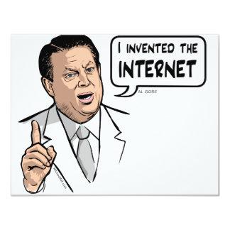 Al Gore, I invented the Internet 11 Cm X 14 Cm Invitation Card