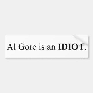 Al Gore Is An Idiot Bumper Sticker