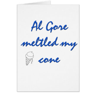 Al Gore  Melted my Cone Greeting Card