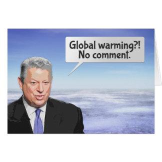 Al Gore's Global Warming Lie Greeting Card