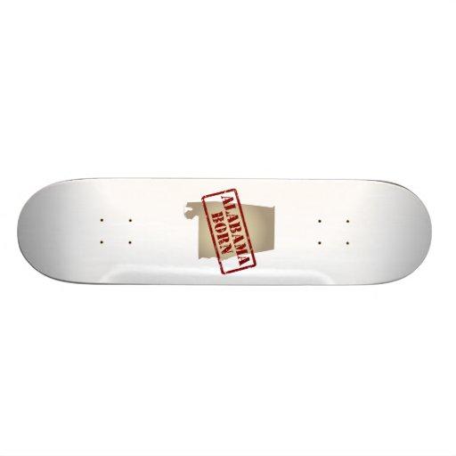 Alabama Born - Stamp on Map Skate Board