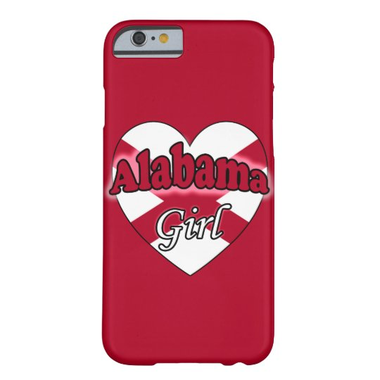 Alabama Girl Barely There iPhone 6 Case