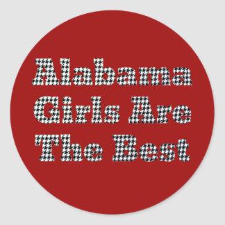 Alabama Girls Are The Best Classic Round Sticker