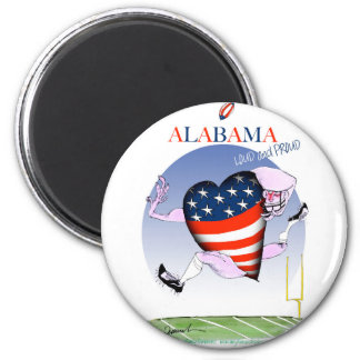 alabama loud and proud, tony fernandes 6 cm round magnet