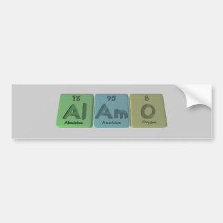 Alamo-Al-Am-O-Aluminium-Americium-Oxygen Bumper Stickers