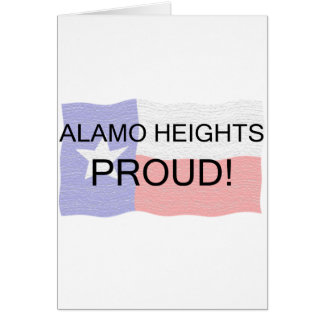 Alamo Heights Proud Greeting Card