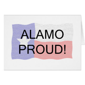 Alamo Proud Greeting Card