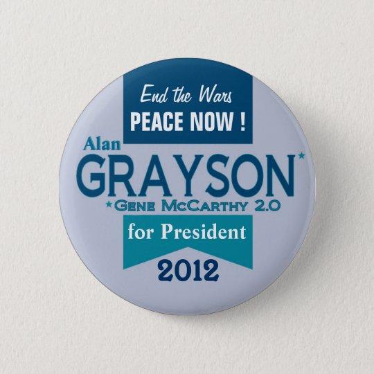 Alan Grayson for President 6 Cm Round Badge