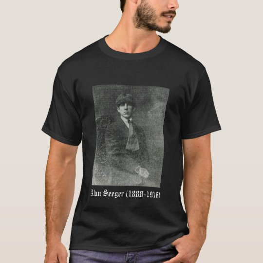Alan Seeger Rendezvous with Death 1 T-Shirt