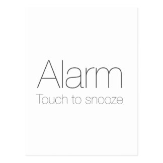 Alarm, touch to snooze ! postcard