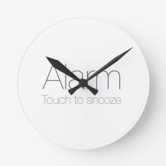Alarm, touch to snooze ! wallclock