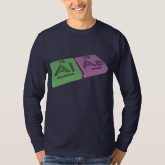 Alas  as Al Aluminium  and As Arsenic T-shirt