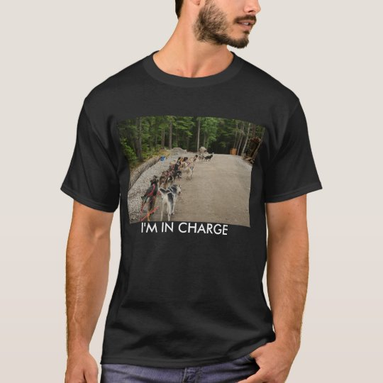 ALASKA 050, I'M IN CHARGE T-Shirt