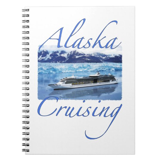 Alaska Cruise Journal