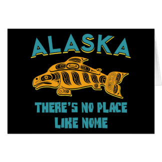 Alaska: There's no place like Nome Card