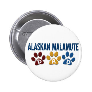 ALASKAN MALAMUTE DAD Paw Print 6 Cm Round Badge
