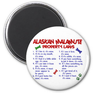 ALASKAN MALAMUTE Property Laws 2 6 Cm Round Magnet