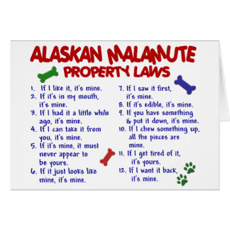 ALASKAN MALAMUTE Property Laws 2 Card