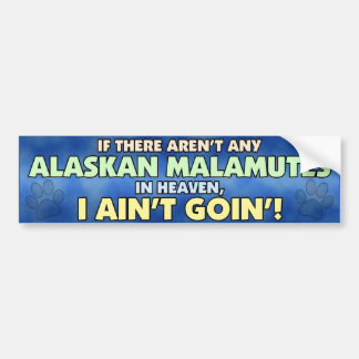 Alaskan Malamutes in Heaven Bumper Sticker