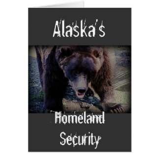 Alaska's Homeland Security Greeting Card