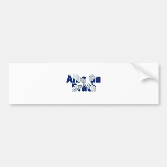 Alba gu bràth Design Bumper Sticker
