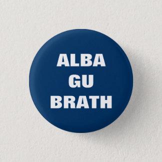 Alba Gu Brath Gaelic Scotland Forever Pinback 3 Cm Round Badge