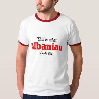Albanian looks like T-Shirt