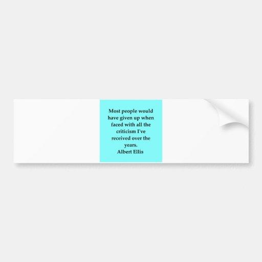 albert ellis quote bumper sticker