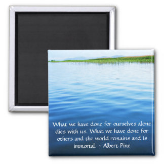 Albert Pine inspirational quote Square Magnet