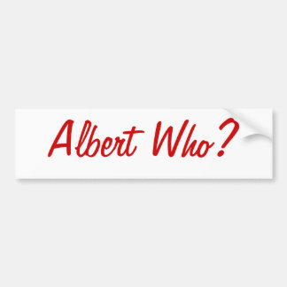 Albert Who? St. Louis Bumper Sticker