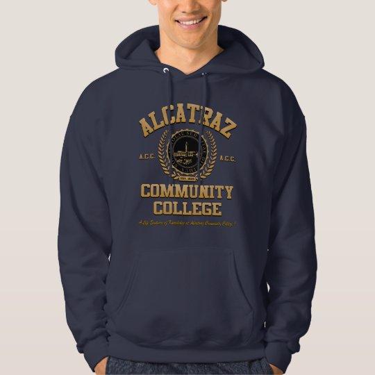 ALCATRAZ COMMUNITY COLLEGE HOODIE