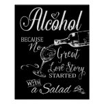 Alcohol Because no great love story Print