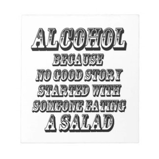 ALCOHOL - Because Notepads
